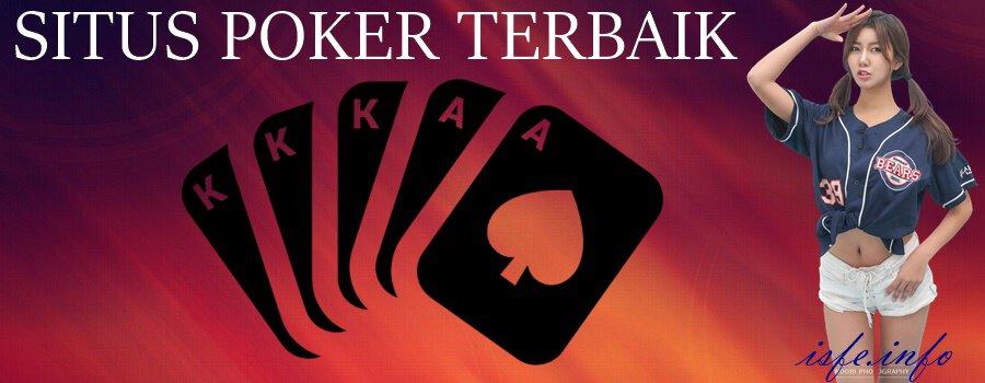 Situs Poker Terbaik Bagi Pemain